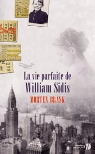 La Vie parfaite de William Sidis